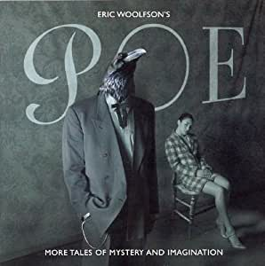 Eric Woolfson Poe More Tales Of Mystery Amp Imagination