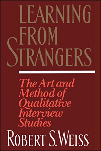 Learning From Strangers: The Art and Method of Qualitative Interview Studies by Brand: Free Press