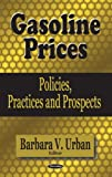 Gasoline Prices, Barbara V. Urban, 1594546517