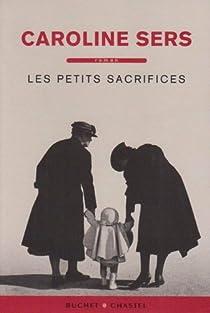 Les petits sacrifices par Sers