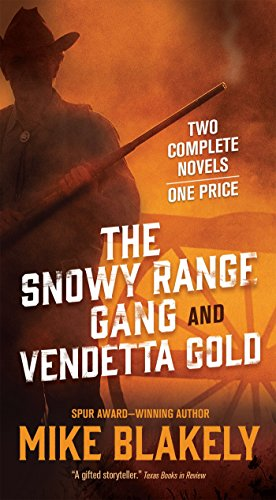book cover of Snowy Range Gang / Vendetta Gold