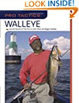 Pro TacticsTM: Walleye: Use the Secre...