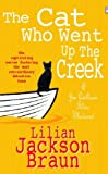 The Cat Who Went Up the Creek by Lilian Jackson Braun front cover