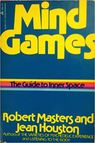 Mind Games: The Guide to Inner Space: Robert Masters: 9780440556343