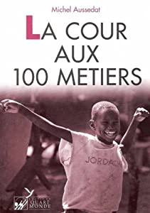 """Afficher """"La Cour aux cent métiers"""""""