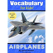 Vocabulary for Kids!: Airplanes