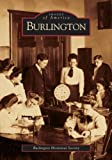Burlington, Burlington Historical Society Staff, 0738534277