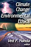 img - for Climate Change and Environmental Ethics book / textbook / text book