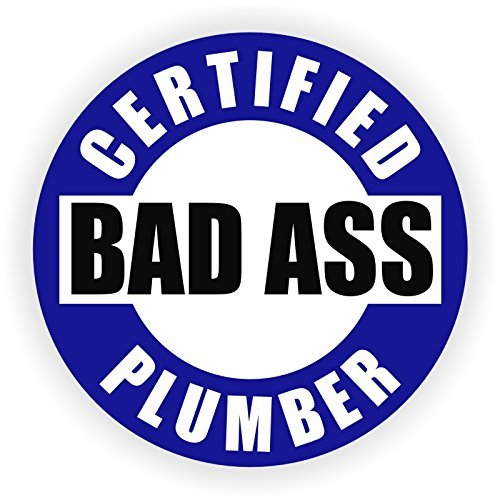 Bad Ass Plumber Hard Hat Sticker / Helmet Decal Label Lunch Tool Box Plumbing (Plumbers Tool Box compare prices)