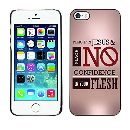 DREAMCASE Citation de Bible Coque de Protection Image Rigide Etui solide Housse T¨¦l¨¦phone Case Pour APPLE IPHONE 5 / 5S - DELIGHT IN JESUS