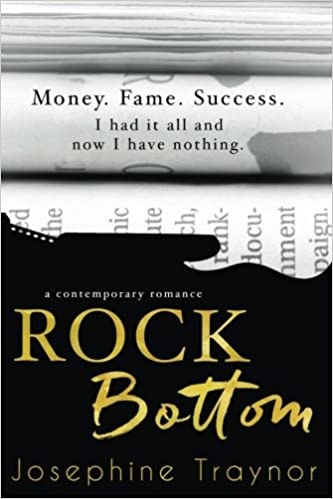 Rock Bottom by Josephine Traynor