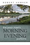 The Poor Man's Morning and Evening Portions, Robert Hawker, 1892777053