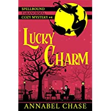 Lucky Charm (Spellbound Paranormal Cozy Mystery Book 4)