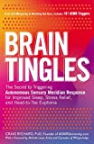 Brain Tingles: The Secret to Triggering Autonomous