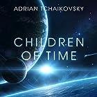 Children of Time Hörbuch von Adrian Tchaikovsky Gesprochen von: Mel Hudson