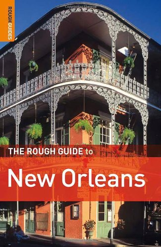 The Rough Guide to New Orleans (Rough Guide to New Orleans & Cajun Country)