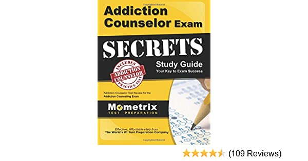 addiction counselor exam secrets study guide addiction counselor rh amazon com cas exam 8 study guide