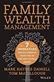 img - for Family Wealth Management: Seven Imperatives for Successful Investing in the New World Order book / textbook / text book