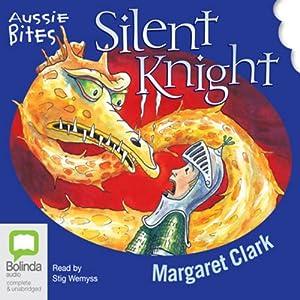 Silent Knight: Aussie Bites Audiobook