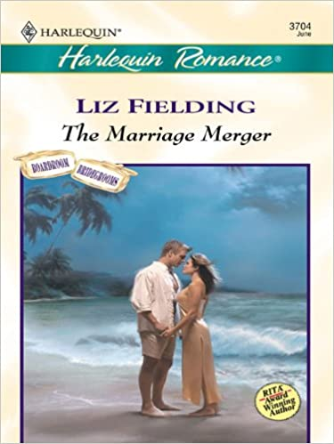The Marriage Merger by Liz Fielding