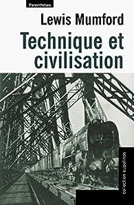 Technique et civilisation par Lewis Mumford