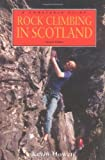 img - for Rock Climbing in Scotland by Kevin Howett (1-Apr-2004) Paperback book / textbook / text book