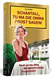 Schantall, tu ma die Omma Prost sagen!: Neues aus dem Alltag des unerschrockenen Sozialarbeiters