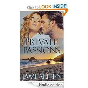 Private Passions (Private Series) Jami Alden