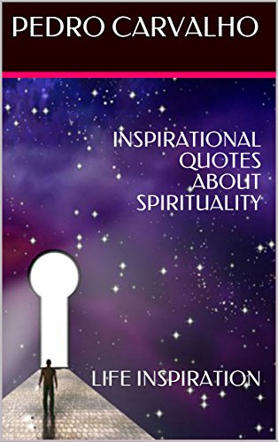 INSPIRATIONAL QUOTES ABOUT SPIRITUALITY
