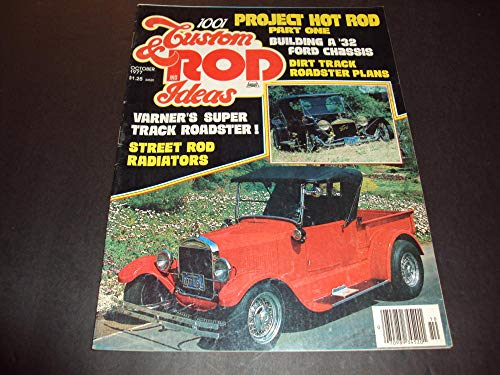 1001 Custom And Rod Ideas Oct 1977 Street Rod Radiators, Project Hot Rod