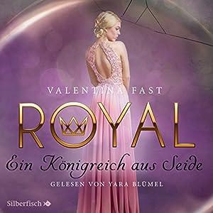 Ein Königreich aus Seide (Royal 2) Hörbuch