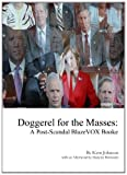 Doggerel for the Masses : A Post-Scandal BlazeVOX Booke, Johnson, Kent, 1609640845