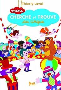Mini cherche et trouve au cirque par Thierry Laval
