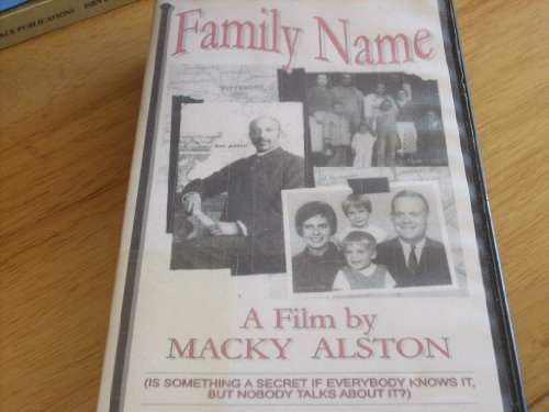 FAMILY NAME - A Film by Macky Alston - Original 1997 version VHS Videocassette - 89 minutes - Color - Freedom of Expression Award Winner 1997 Sundance Film Festival