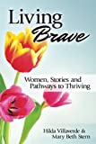 Living Brave: Women, Stories, and Pathways to Thriving