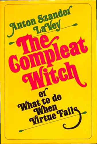 The Compleat Witch or What to do When Virtue Fails