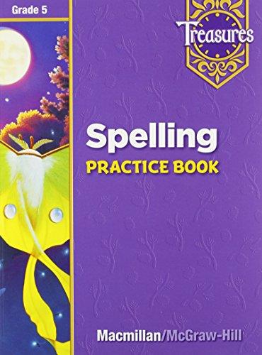 Grade 5 Treasures Spelling Practice Book (Grade Five)