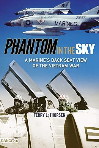 F4 Phantom Pilot - Phantom in the Sky (North Texas Military Biography and Memoir Series)