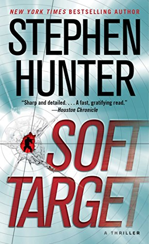 Soft Target: A Thriller (Ray Cruz Book 1)