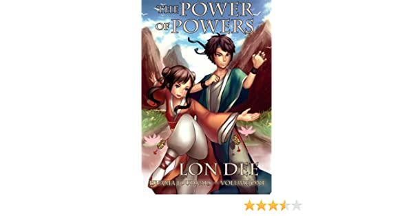 The Power of Powers (The Huaxia Journals Book 1)