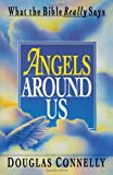 Angels Around Us, Douglas Connelly, 1461026156