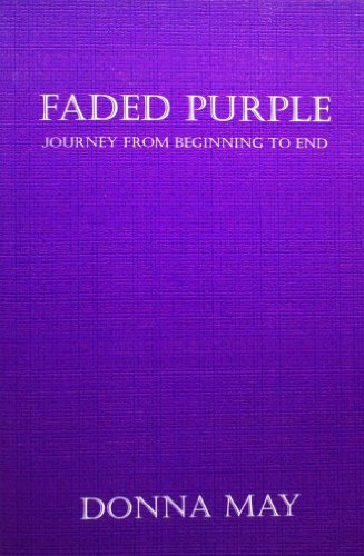 Faded Purple - Journey from Beginning to End