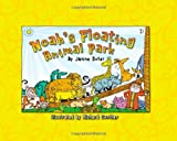 Noah's Floating Animal Park, Janine Suter, 089051576X