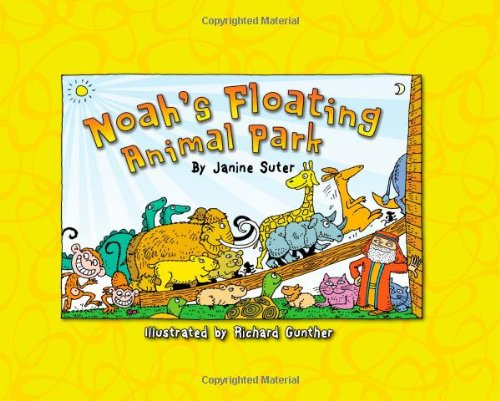 Noah's Floating Animal Park (Bible-Upholding Books)