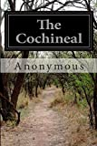 The Cochineal, Anonymous, 1500213063