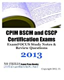 CPIM BSCM and CSCP Certification Exams ExamFOCUS Study Notes and Review Questions 2013, ExamREVIEW, 147931059X