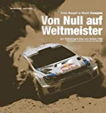 From Nought to World Champion, Christian Schön and Bodo Kraling, 3768837114