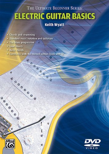 Ultimate Beginner Electric Guitar (Electric Guitar Basics, Steps 1 & 2 (The Ultimate Beginner Series))