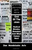 End of the Jews, Dan Mendelsohn Aviv, 1926780078