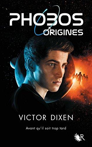 E.B.O.O.K Phobos - Origines (French Edition) [P.D.F]